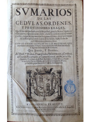 Svmarios de las cedvlas, ordenes y provisiones reales, 1678