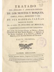 Tratado del cuidado y aprovechamiento de los montes …, 1773-1774