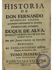 Historia de don Fernando Alvarez de Toledo …, 1751