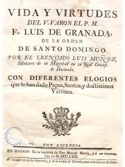 Vida y virtudes del V. Varon el P. M. Fr. Luis de Granada, 1771