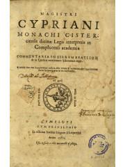 Magistri Cypriani monachi cisterciensis, 1582