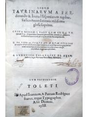 Legum Taurinarum …Utilisima glosa, 1588