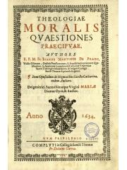 Theologiae moralis quaestiones praecipuae, 1654