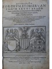 Repertorivm fororvm et observantiarvm regni Aragonum, 1585