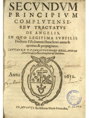 Secundum principium complutense seu Tractatus de angelis, 1652