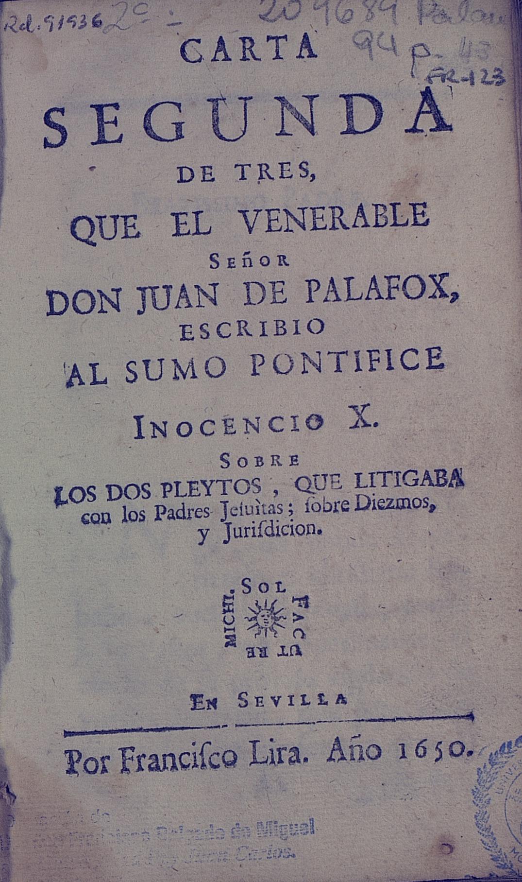Carta segunda de tres …,  sobre los dos  Pleytos…, 1650