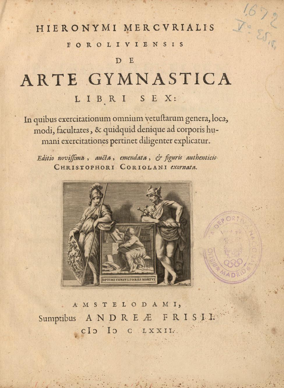 De arte gymnastica libri sex, 1672