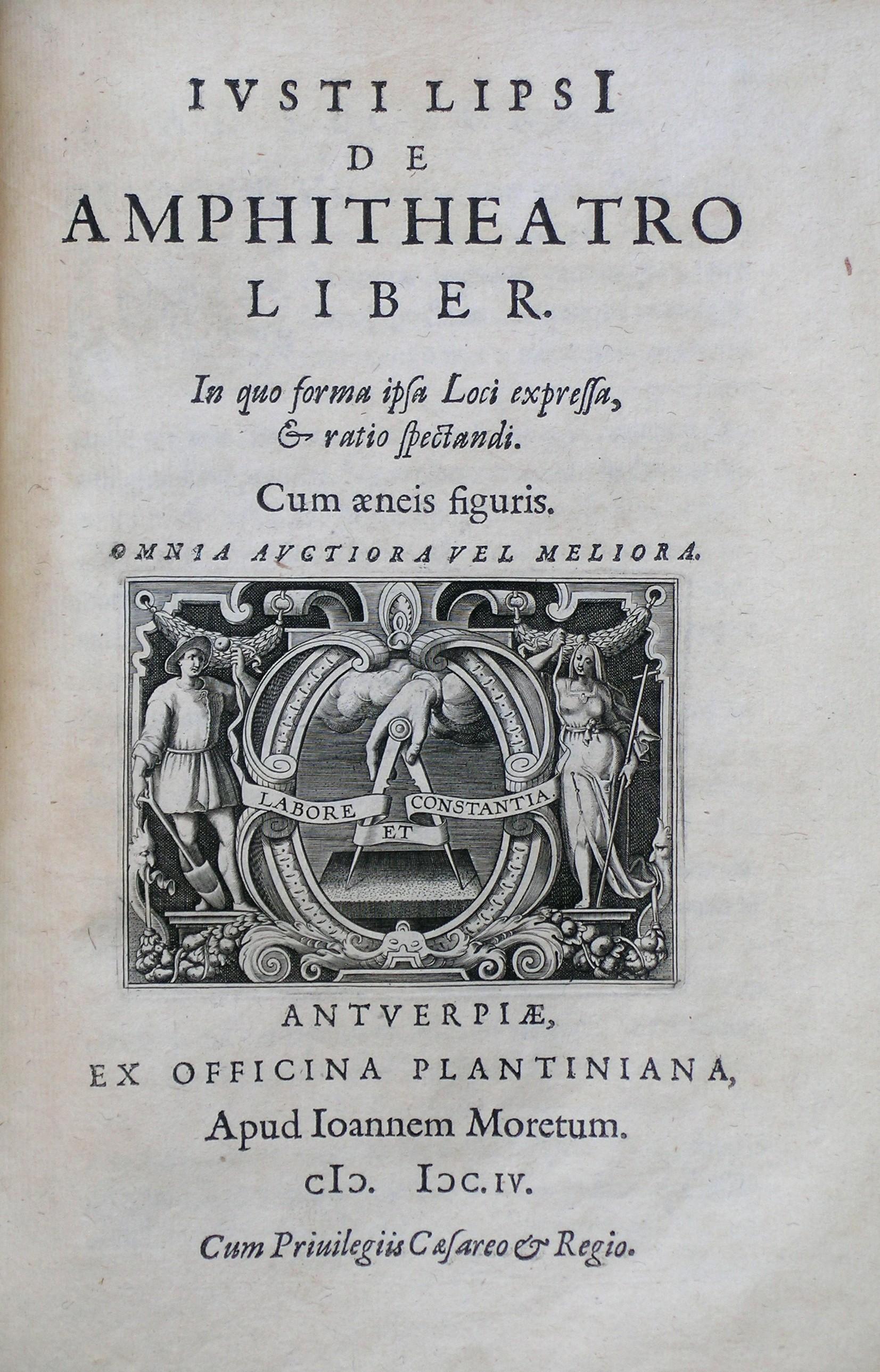 De amphitheatro liber ; De amphitheatris quae extra Romam libellus, 1604