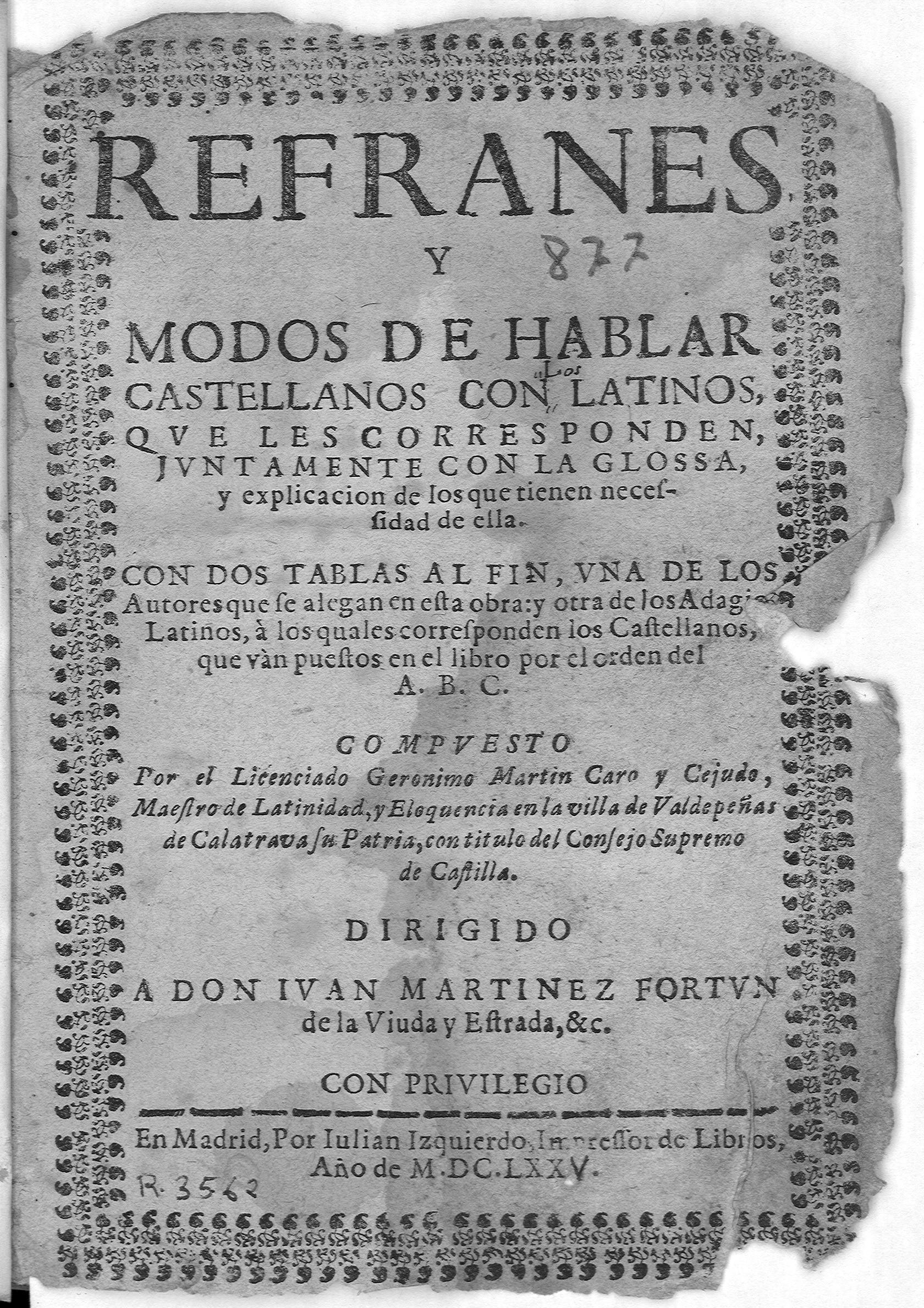 Refranes y modos de hablar castellanos con latinos que les corresponden, 1675