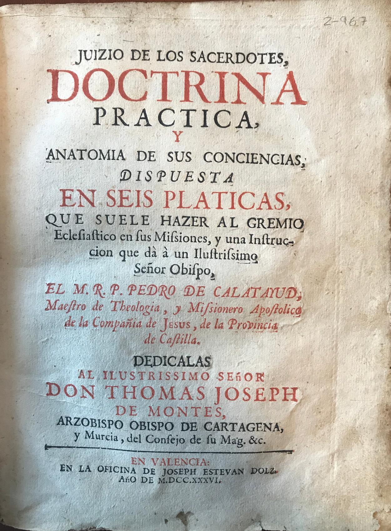 Juizio de los sacerdotes : doctrina practica y anatomia de sus conciencias, 1736
