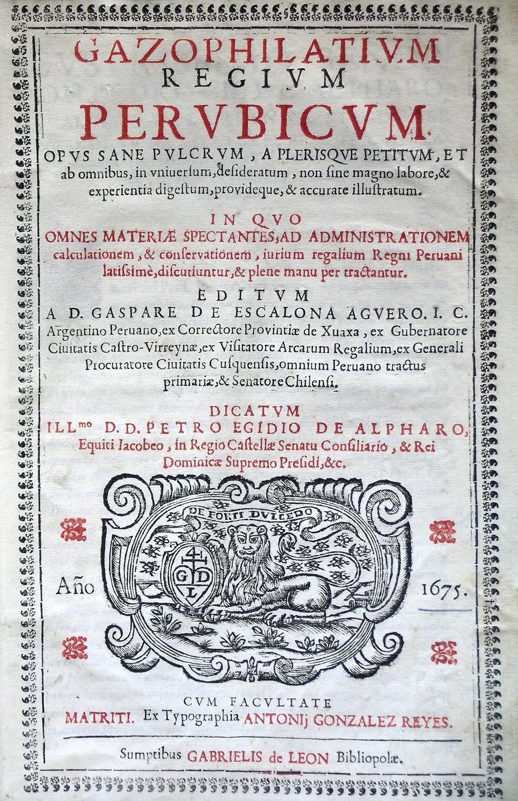 Gazophilatium regium perubicum, 1675