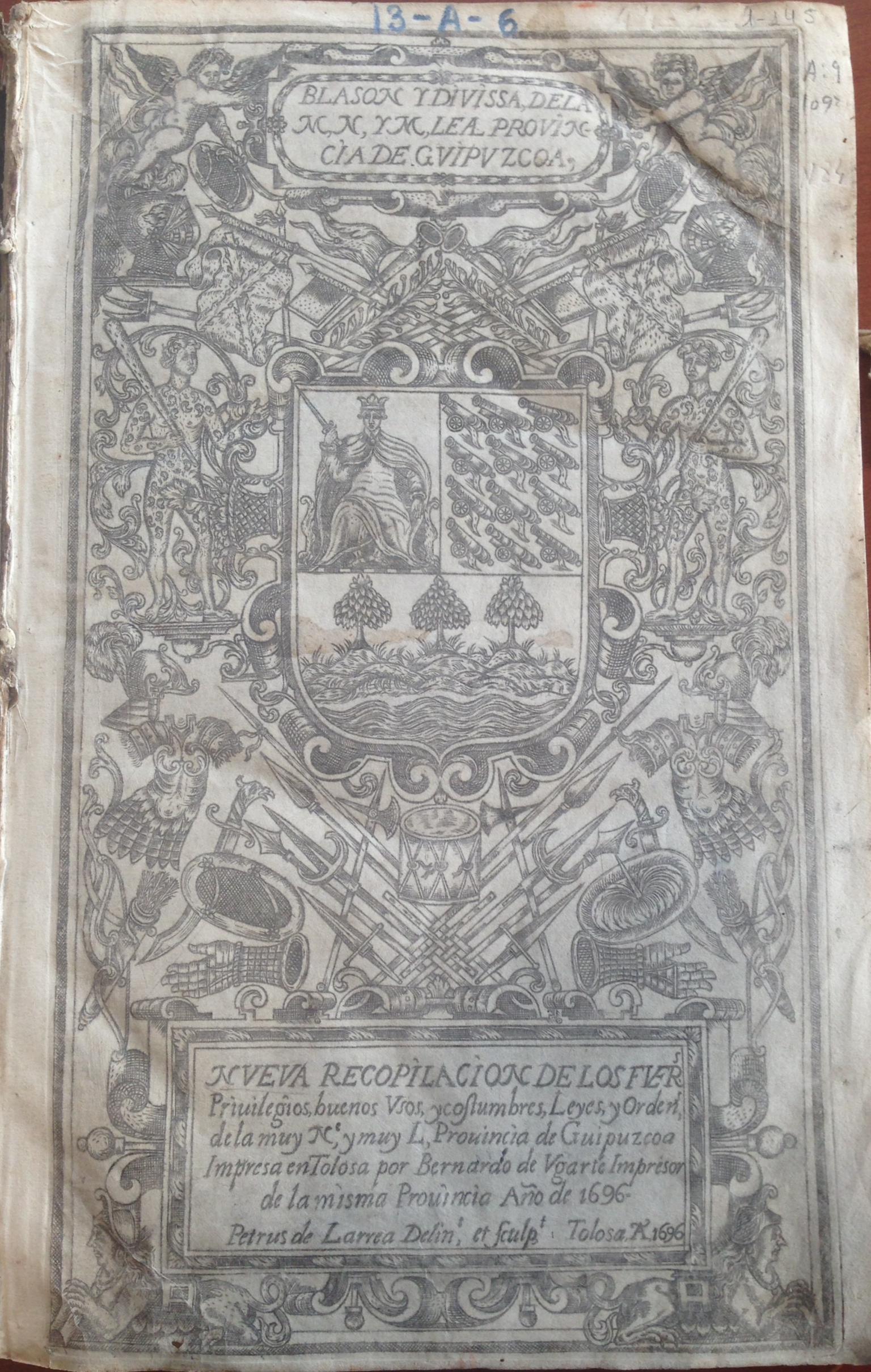 Nueva recopilación de los fue[ros]… de la provincia de Guipúzcoa, 1696