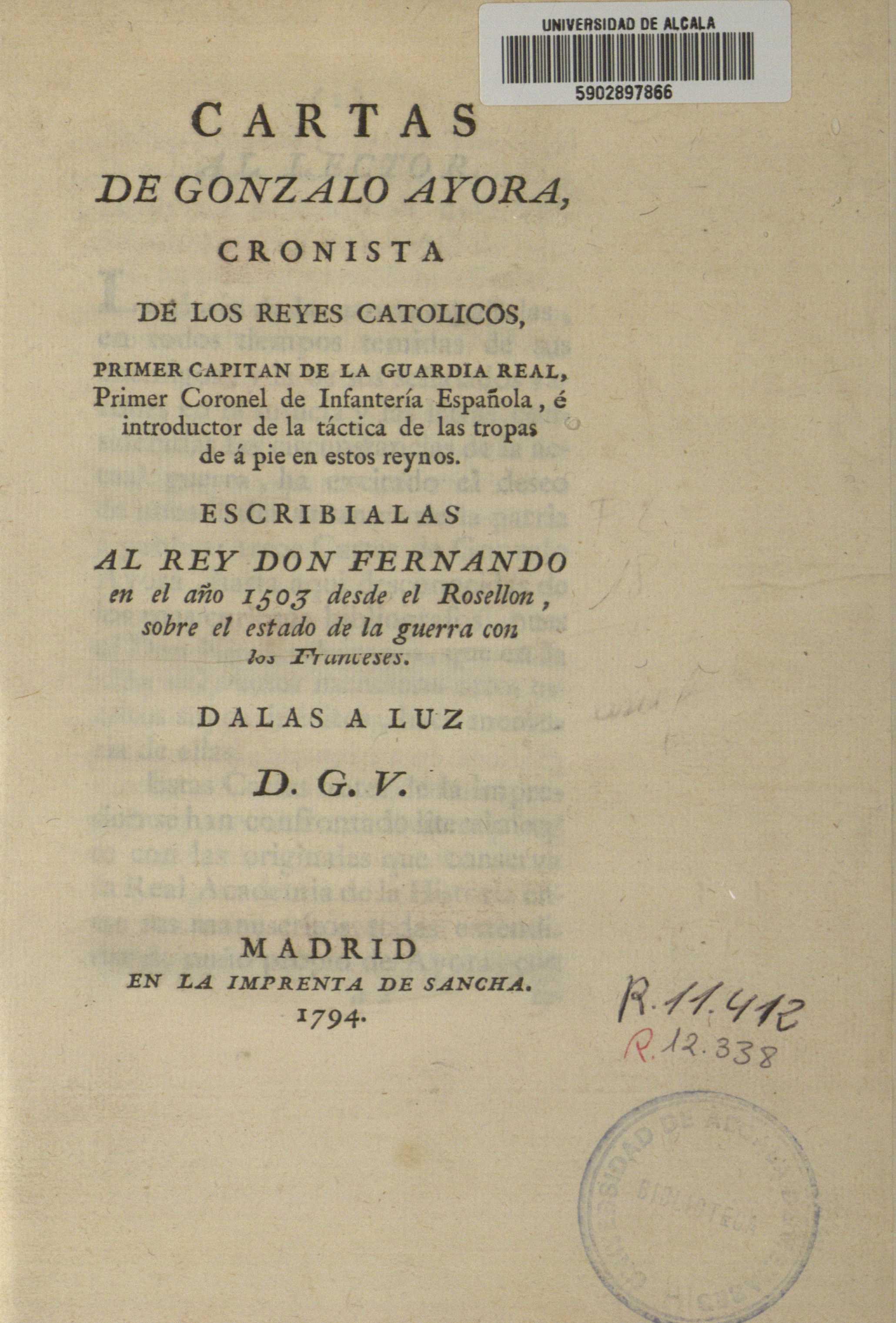 Cartas de Gonzalo Ayora, cronista de los Reyes Católicos, 1794