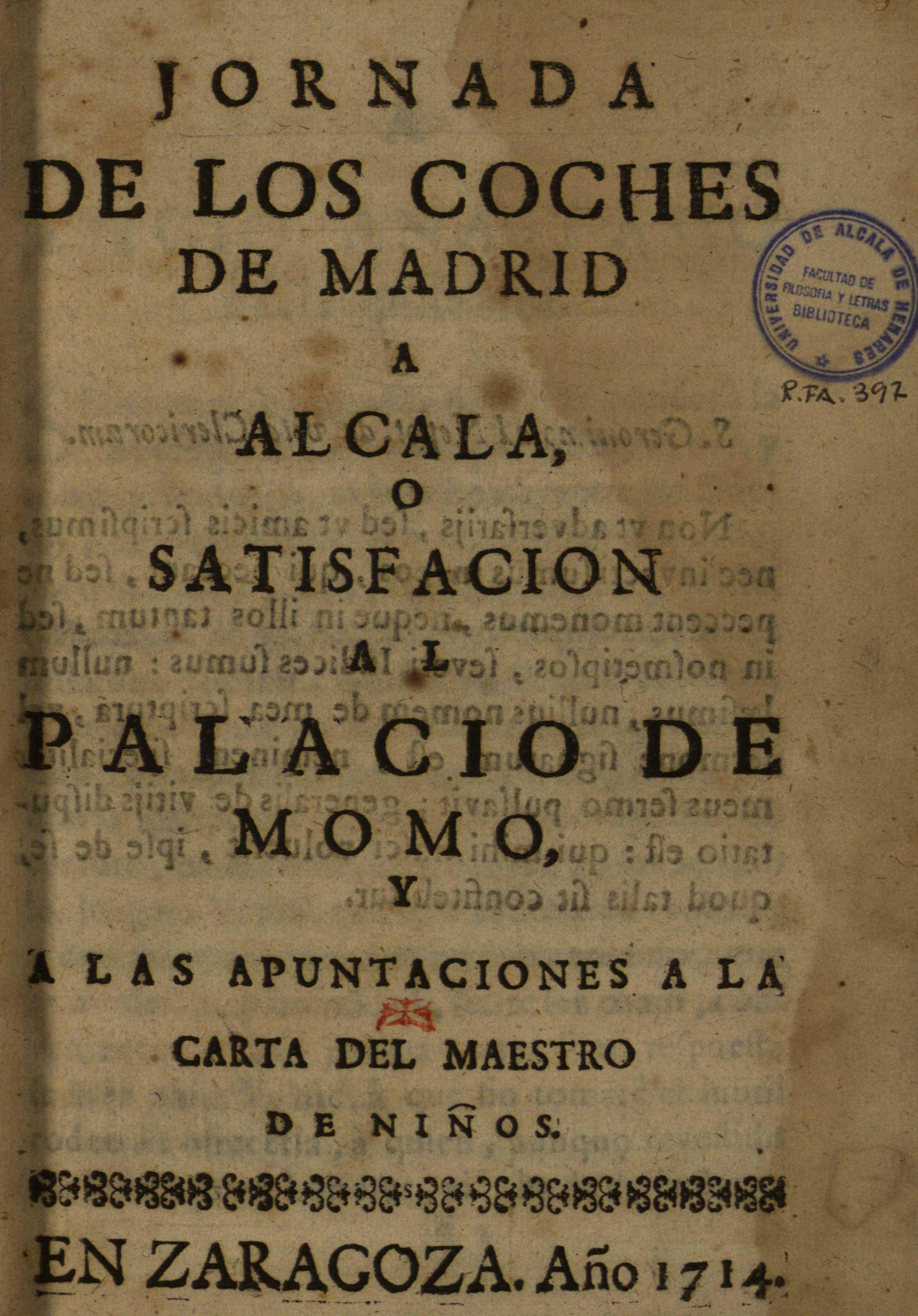 Jornada de los coches de Madrid a Alcala ..., 1714