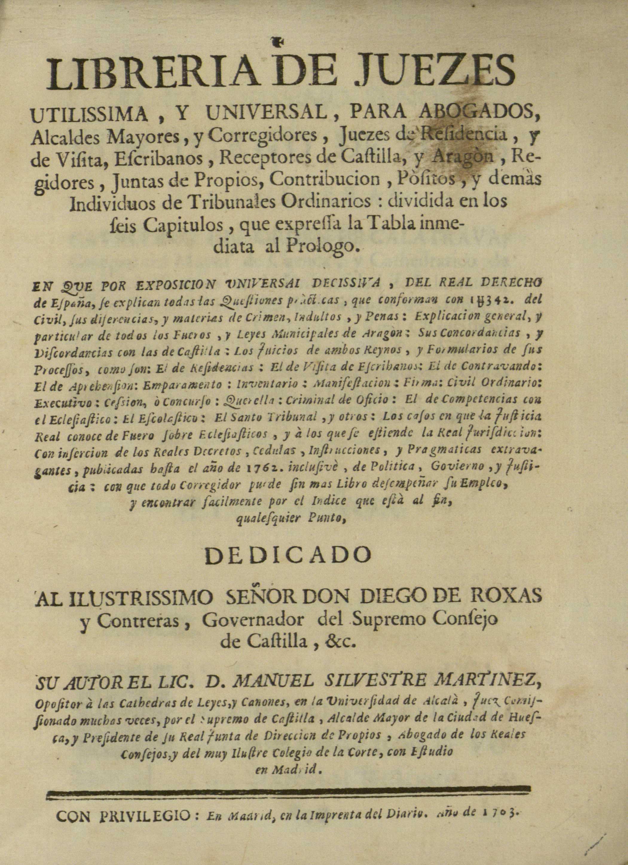 Libreria de juezes utilissima y universal, para abogados, alcaldes mayores, 1763