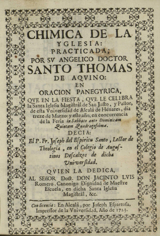 Chimica de la Yglesia, practicada por ... Santo Thomas de Aquino, 1723