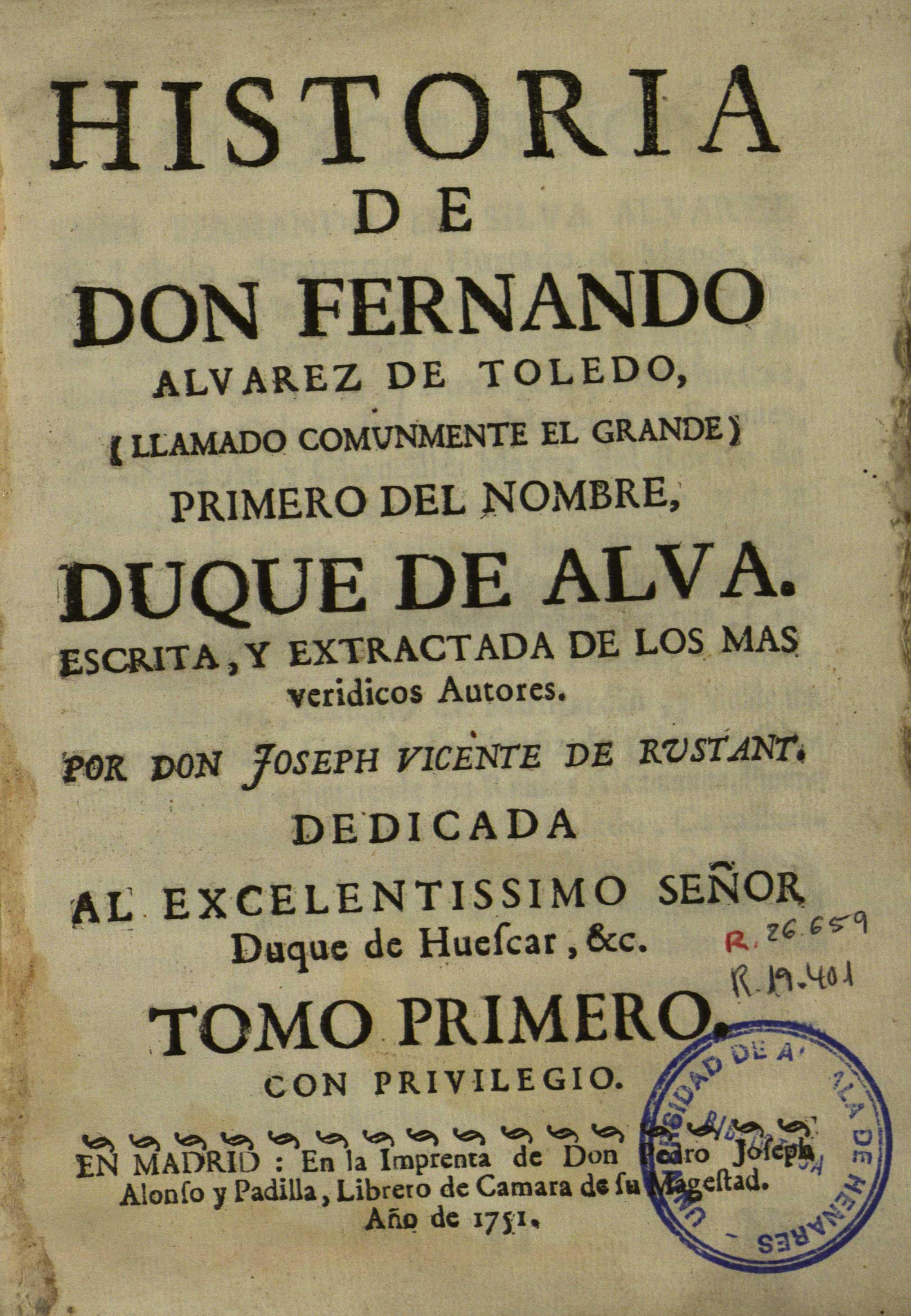 Historia de don Fernando Alvarez de Toledo ..., 1751
