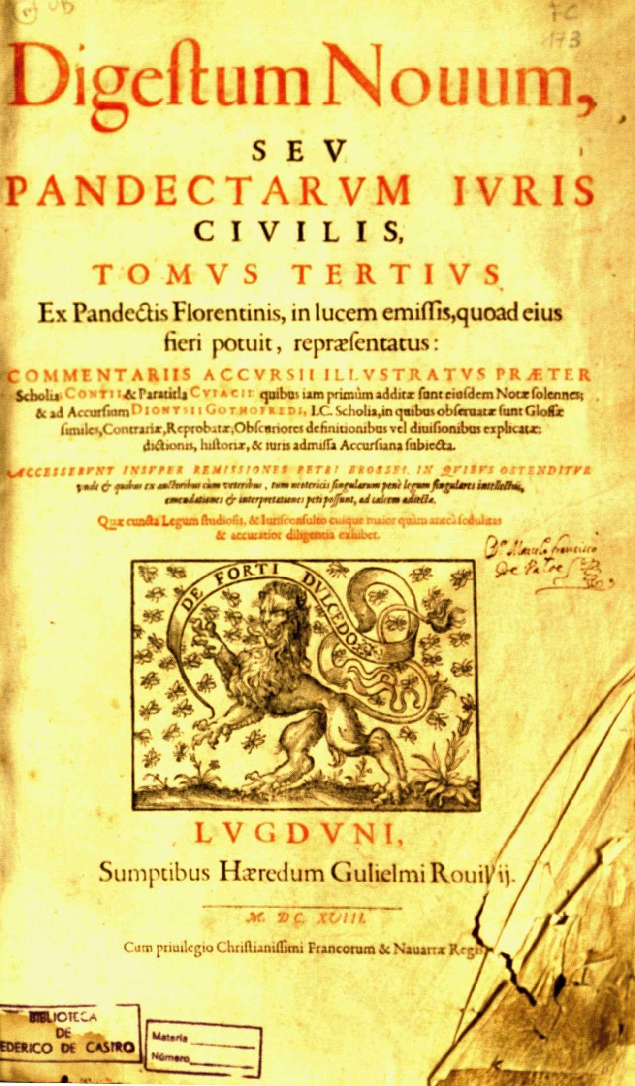 Digestum novum seu Pandectarum iuris civilis. Tomus Tertius, 1618