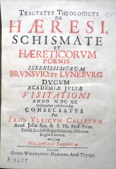 Tractatus theologicus de haeresi, schismate et haereticorum poenis, 1690