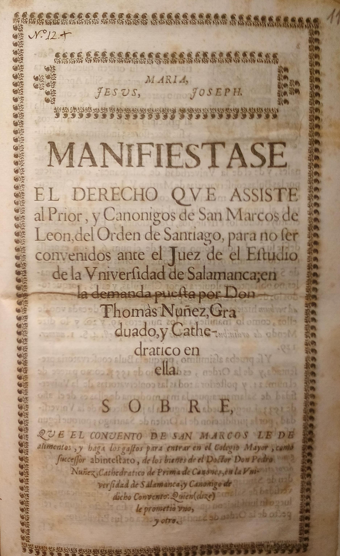 Manifiestase el derecho que assiste al prior ... de San Marcos de Leon ..., 1567