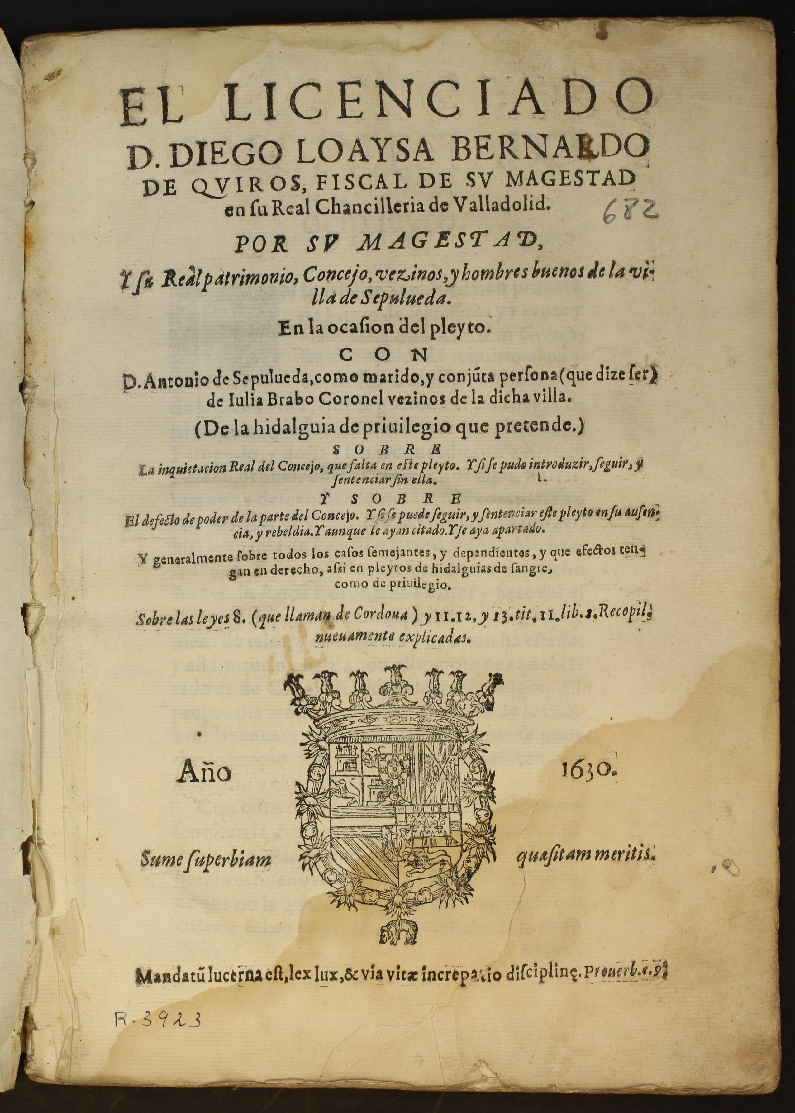El licenciado D. Diego Loaysa... pleito con D. Antonio de Sepulueda, 1630