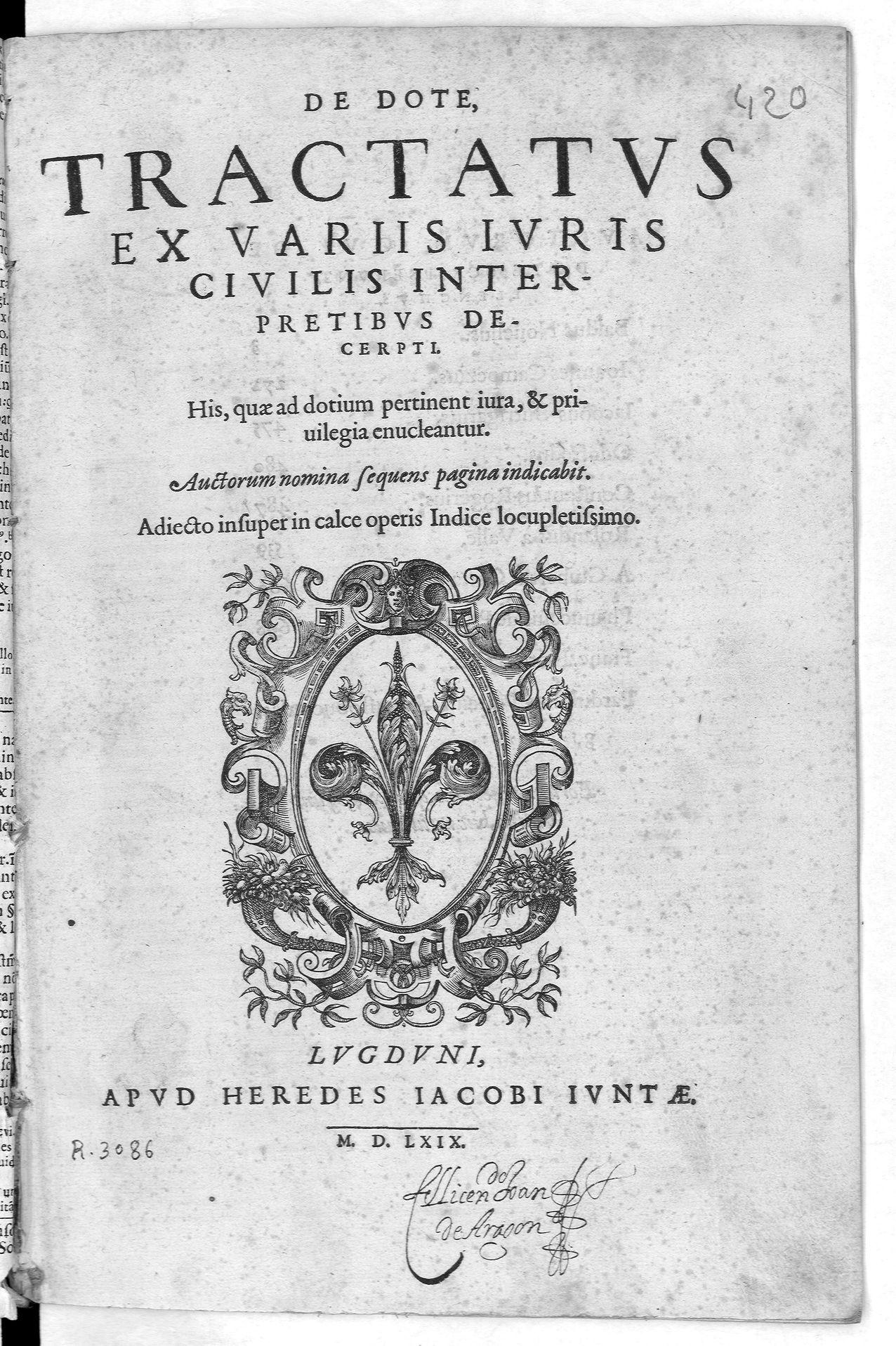 De dote tractatus ex variis iuris ciuilis interpretibus decerpti, 1569
