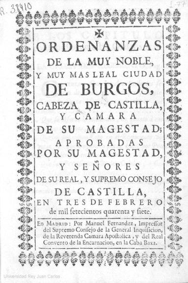 Ordenanzas de la muy noble y muy mas leal ciudad de Burgos, 1747