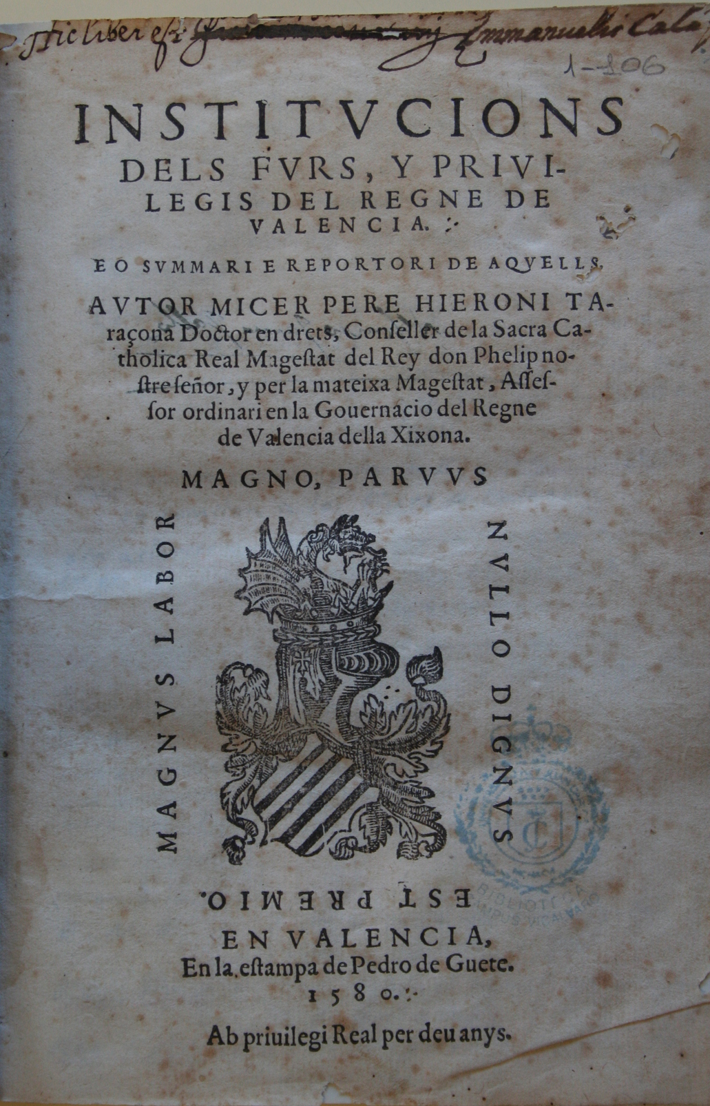 Institucions dels furs y priuilegis del Regno de Valencia, 1580
