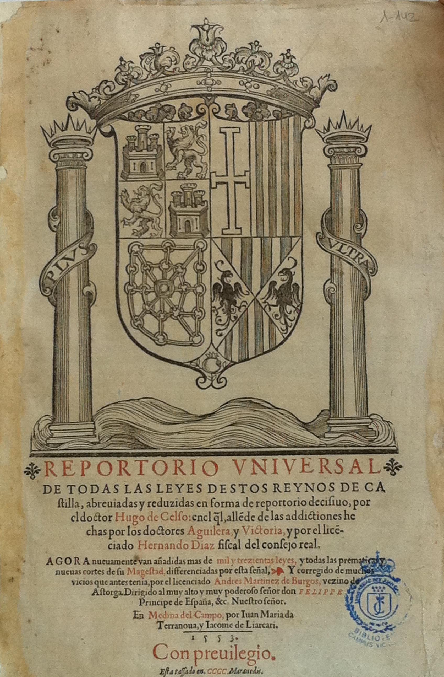 Reportorio vniversal de todas las leyes destos Reynos de Castilla, 1553